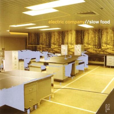 ZIQ039_ElectricCompany_SlowFood