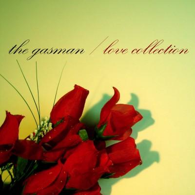 ZIQ171_Gasman_LoveCollection