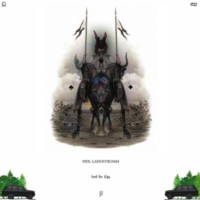 ZIQ206_Neil_Landstrumm_Lordfor39