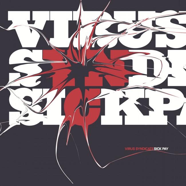 ZIQ215_VirusSyndicate_SickPay