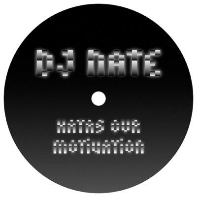 ZIQ281_DJ_Nate_HatasOurMotivation