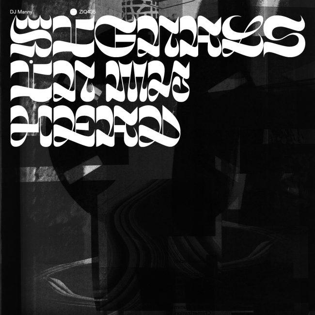 ZIQ435_DJ_MANNY-SIGNALS